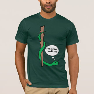 Humorous Staff of Asclepius T-Shirt