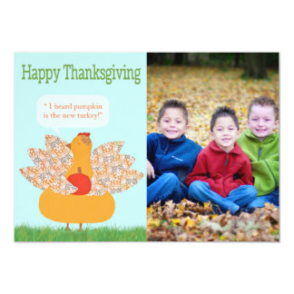Humorous Thanksgiving photo Card- TBO Card