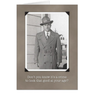 Humorous Vintage Birthday Card, Crime to Look Good Card