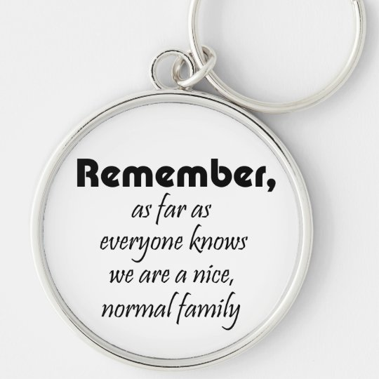Humour funny family quotes gifts fun keychains