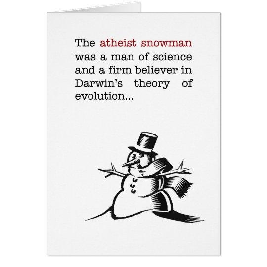 Humourous Atheist Snowman Christmas Card