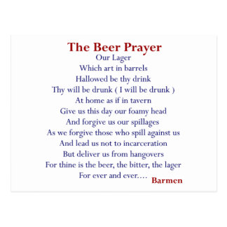 Humourous Beer T-shirts & Gifts, The Beer Prayer! Postcard