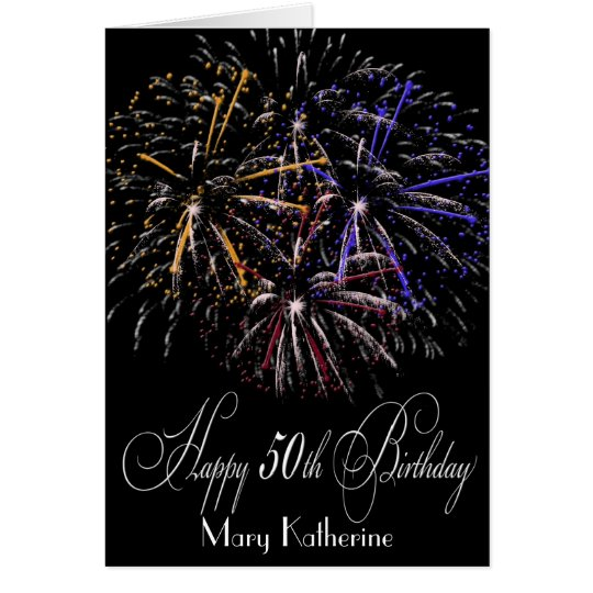 Humourous Personalised Fireworks 50th Happy Card