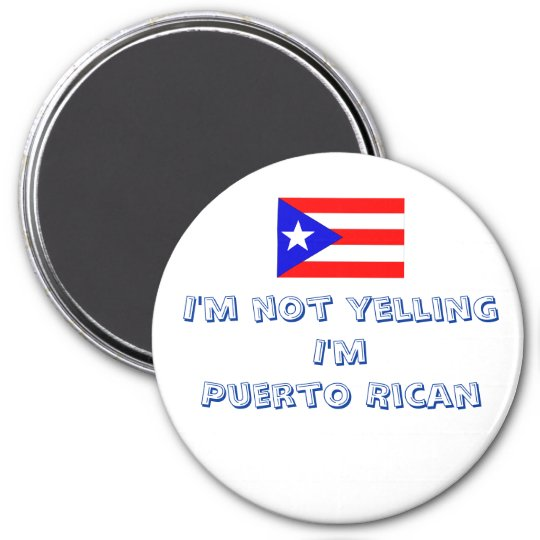 Humourous Puerto Rican Magnet