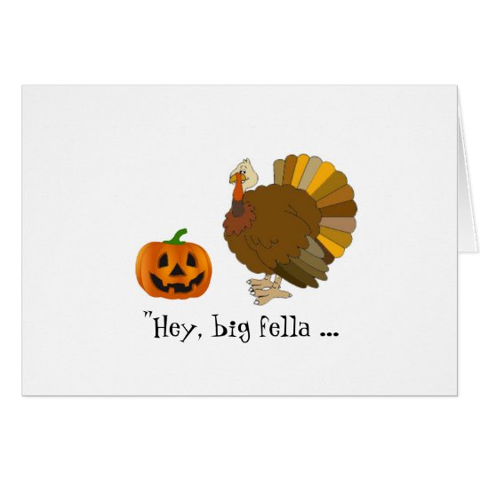 Humourous Pumpkin and Turkey Thanksgiving Card