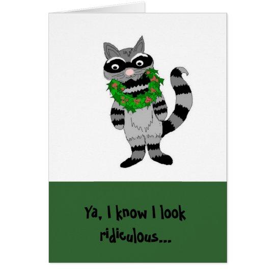 Humourous Racoon Christmas Card