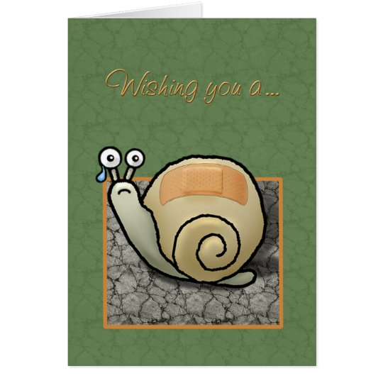 """Humourous snail """"Speedy recovery"""" card"""
