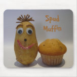 Humourous Spud Muffin Mousepad