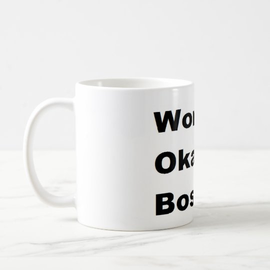 Humourous Work World's Okayest Boss Gift Funny Coffee