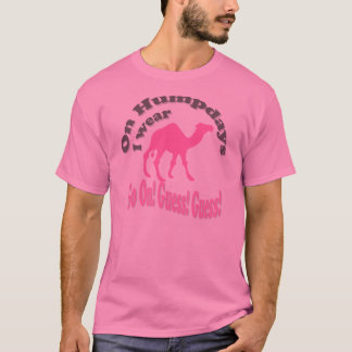 Hump day and camel T-Shirt