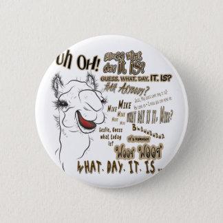 Hump Day Camel 6 Cm Round Badge