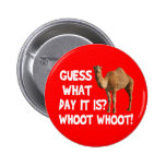 Hump Day Camel Guess What Day It Is 6 Cm Round Badge