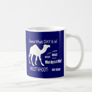 Hump Day Camel! Guess What Day it Is? Coffee Basic White Mug
