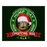 Hump Day Christmas Ale T-shirt Poster