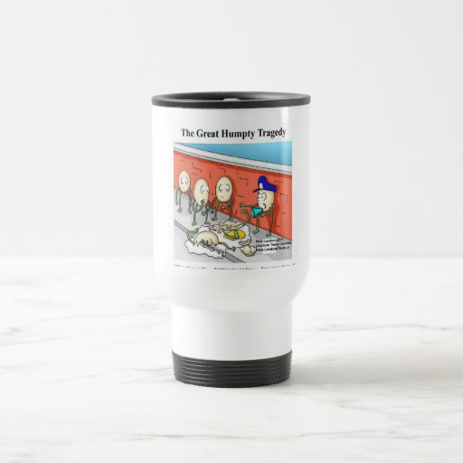 Humpty After The Fall Funny Tees Cards & Gifts Stainless Steel Travel Mug