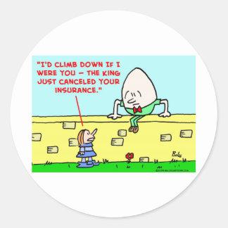 humpty dumpty insurance classic round sticker