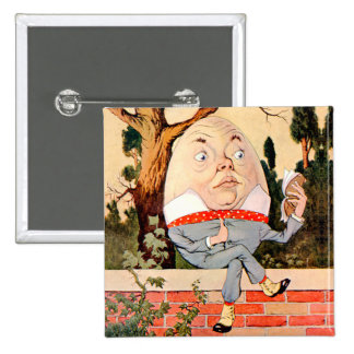 Humpty Dumpty Sat On a Wall in Wonderland 15 Cm Square Badge