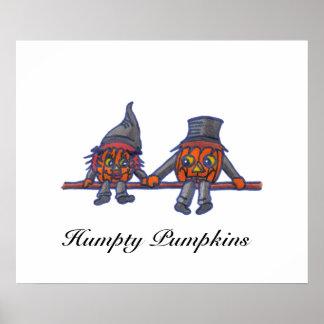 Humpty Pumpkins...print Poster