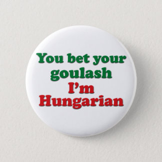 Hungarian Goulash 2 6 Cm Round Badge