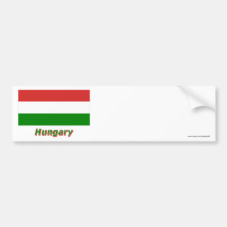 Hungary Flag with Name Bumper Sticker