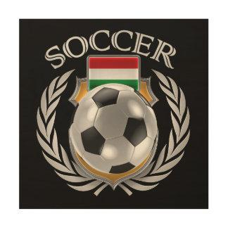 Hungary Soccer 2016 Fan Gear Wood Print