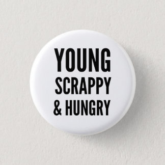 Hungry 3 Cm Round Badge