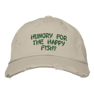 Hungry For The Happy Fish? Embroidered Hat