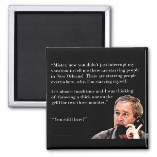 Hungry George W. Bush Magnets