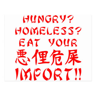 Hungry? Homeless? Eat Your Import Postcard