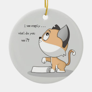 Hungry Kitty: I See Empty Christmas Ornament