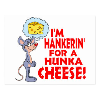 Hunka Cheese Postcard