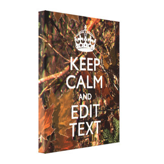 Hunters Fall Camouflage Keep Calm Your Text Canvas Print