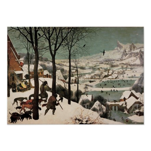 Hunters in the Snow Snowy Landscape Pieter Bruegel Posters