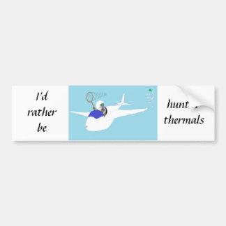 Huntin' Thermals Glider Pilot Bumper Sticker