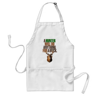 Hunting 'A Hunter Will Do Anything For A Buck' Standard Apron
