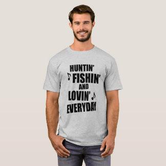 Hunting, Fishing Everyday T-Shirt