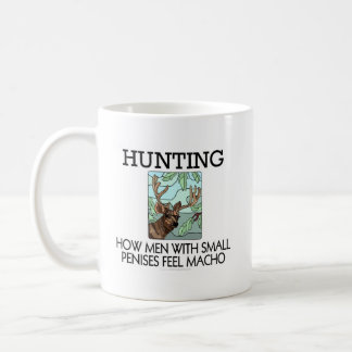 Hunting. How men with small penises feel macho. Mugs