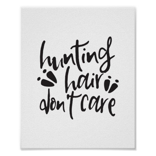 Hunting Quote Poster Print