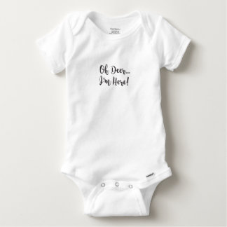 Hunting Style Oh Deer I'm Here! 100% Cotton Baby Onesie