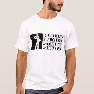 Hunting Survive T-Shirt