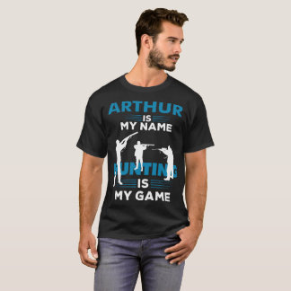 Hunting T-Shirt Arthur Name Shirt Apparel Gift