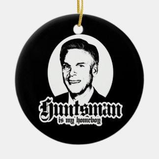 HUNTSMAN IS MY HOMEBOY ROUND CERAMIC DECORATION