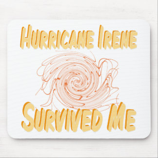 Hurricane Irene Survived Me Mouse Pad