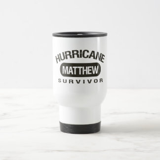 Hurricane Matthew Survivor October 2016 Travel Mug