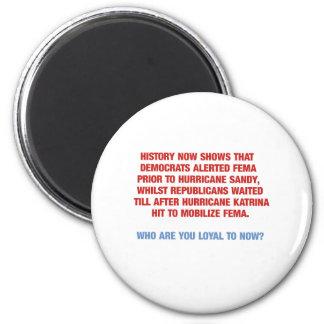 Hurricane Sandy and Katrina Politics 6 Cm Round Magnet