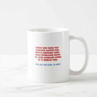 Hurricane Sandy and Katrina Politics Coffee Mugs