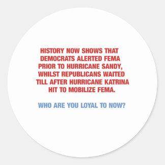 Hurricane Sandy and Katrina Politics Round Sticker