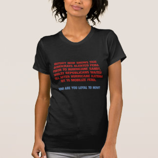Hurricane Sandy and Katrina Politics Tshirts