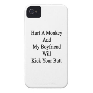 Hurt A Monkey And My Boyfriend Will Kick Your Butt Case-Mate iPhone 4 Case