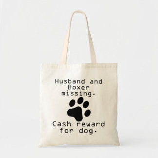 Husband And Boxer Missing Budget Tote Bag